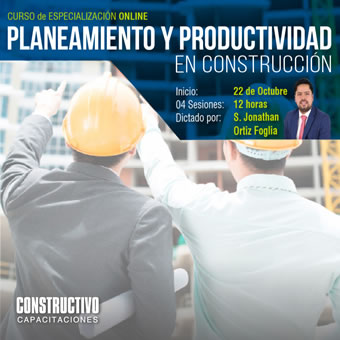 CURSO de ESPECIALIZACIÓN ONLINE Planeamiento y productividad de obras como estrategias de éxito en los proyectos