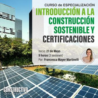 INTRODUCCIÓN a la CONSTRUCCIÓN SOSTENIBLE y CERTIFICACIONES