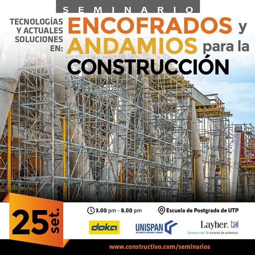 ecnologías y Actuales soluciones en: ENCOFRADOS Y ANDAMIOS para la CONSTRUCCIÓN