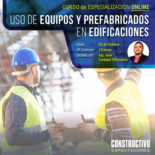 CURSO de ESPECIALIZACIÓN ONLINE Uso de equipos y prefabricados en proyectos de edificaciones – Contexto Covid