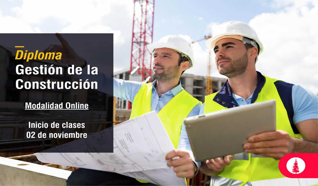 Diploma Gestión de la Construcción Modalidad Online